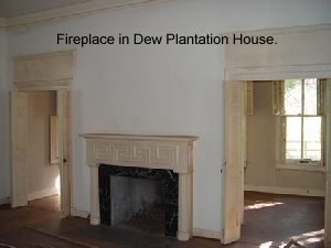 Fireplace in Dew Plantation House.