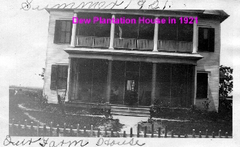 Dew Plantation House in 1921